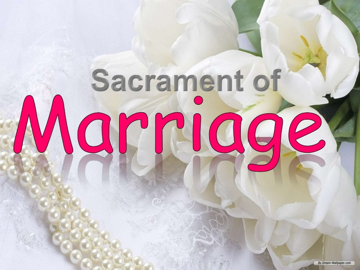 marriage as a sacrament The sacrament of marriage is a visible sign of god's love for the church when a man and a woman are married in the church, they receive the grace needed for a.